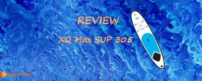 XQ Max Inflatable SUP Model 305 Review