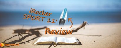 iRocker SPORT 11′ iSUP Review