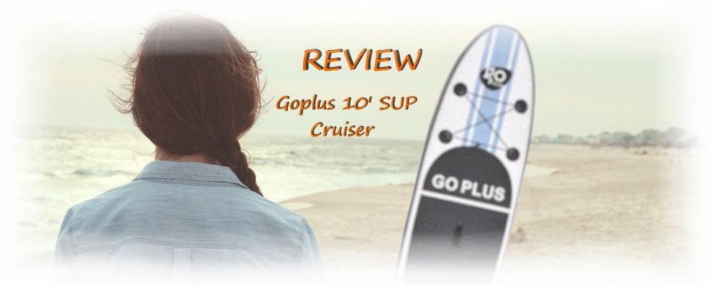 Goplus 10' SUP Cruiser Review