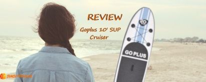 Goplus 10′ iSUP Cruiser Review (2019)