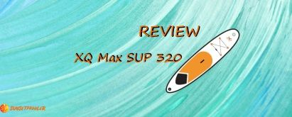 XQ Max Inflatable SUP Model 320 Review