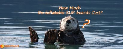 How Much Do Inflatable SUP Boards Cost?