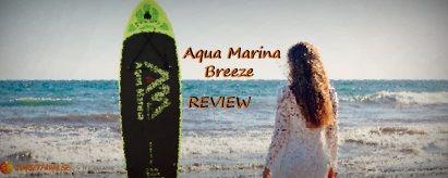 Aqua Marina Breeze Review (2019)