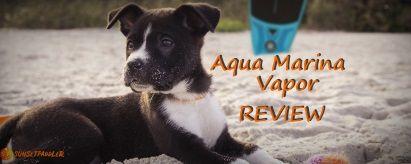 Aqua Marina Vapor Review (2019)