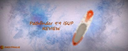 Pathfinder SUP Review (2019)