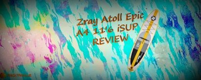 Zray A4 11'6 Touring SUP Review (2019)