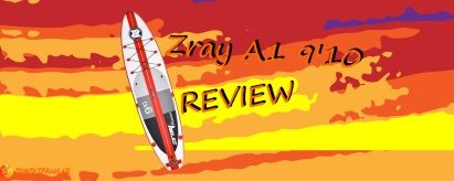 Zray A1 9'10 SUP Review