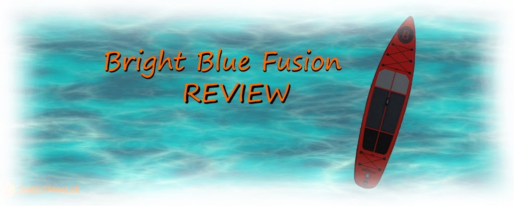 Bright Blue Fusion 11'6 iSUP Review