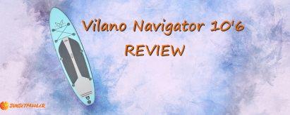 Vilano Navigator 10'6 SUP Review