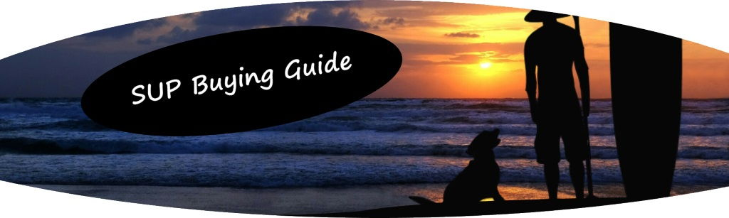 Check out the SUP Buying Guide link