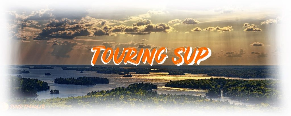 What Is a Touring SUP
