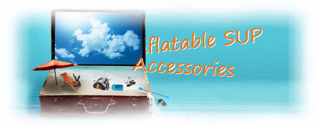 Exploring iSUP Accessories