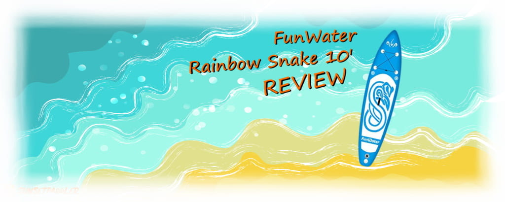 FunWater Rainbow Snake 10' iSUP Review